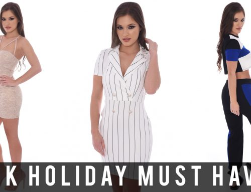Bank Holiday Must Haves